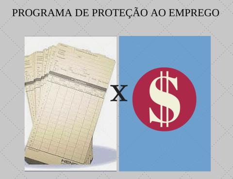 PROGRAMA DE PROTEÇÃO AO EMPREGO